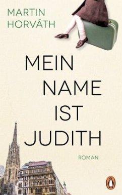Mein Name ist Judith - Horváth, Martin