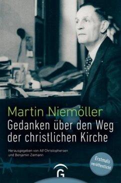 Gedanken über den Weg der christlichen Kirche - Niemöller, Martin