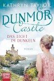 Das Licht im Dunkeln / Dunmor Castle Bd.1