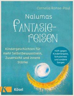 Nalumas Fantasiereisen - Rohse-Paul, Cornelia