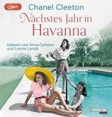 Nächstes Jahr in Havanna / Kuba Saga Bd.1 (2 MP3-CDs)