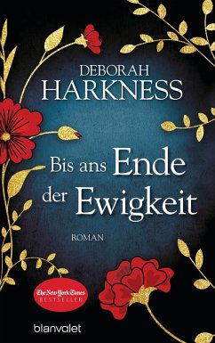 Bis ans Ende der Ewigkeit - Harkness, Deborah