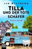 Tilla und der tote Schäfer / Eifel-Krimi Bd.1