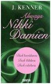 Always Nikki & Damien / Stark-Novellas Bd.7-9