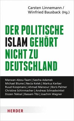 Der politische Islam gehört nicht zu Deutschland
