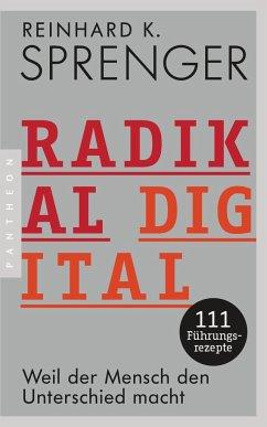 Radikal digital - Sprenger, Reinhard K.