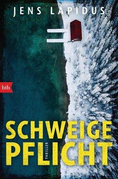 SCHWEIGEPFLICHT / Stockholm-Reihe Bd.1 - Lapidus, Jens