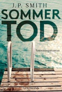 Sommertod - Smith, J. P.