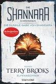 Elfenwächter / Die Shannara-Chroniken: Die Dunkle Gabe von Shannara Bd.1