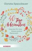 40 Tage Achtsamkeit