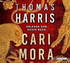 Cari Mora, 6 Audio-CDs - Harris, Thomas