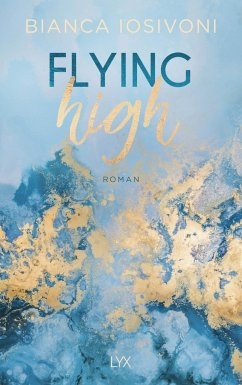 Flying High / Hailee und Chase Bd.2