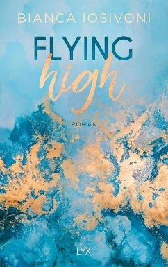 Flying High / Hailee und Chase Bd.2 - Iosivoni, Bianca