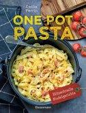 One Pot Pasta. Pasta & Sauce aus 1 Topf. Die besten Rezepte für blitzschnelle Nudelgerichte