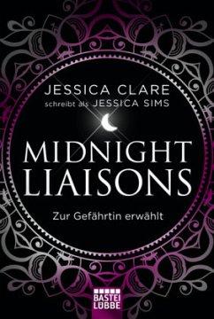 Zur Gefährtin erwählt / Midnight Liaisons Bd.1 - Sims, Jessica