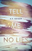 Tell Me No Lies / Follow Me Back Bd.2