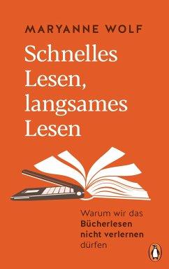 Schnelles Lesen, langsames Lesen - Wolf, Maryanne