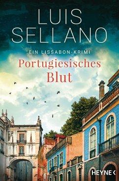 Portugiesisches Blut / Lissabon-Krimi Bd.4 - Sellano, Luis