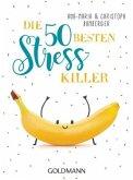 Die 50 besten Stress-Killer