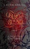 Bloodbound / Elemente der Schattenwelt Bd.1