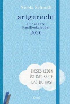 artgerecht - Der andere Familienkalender 2020 - Schmidt, Nicola