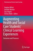 Augmenting Health and Social Care Students' Clinical Learning Experiences
