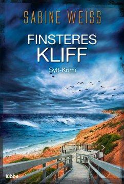 Finsteres Kliff / Liv Lammers Bd.3 - Weiß, Sabine