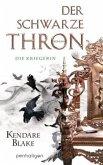 Die Kriegerin / Der schwarze Thron Bd.3