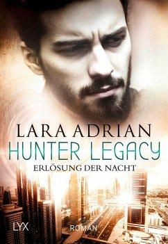 Erlösung der Nacht / Hunter Legacy Bd.2 - Adrian, Lara