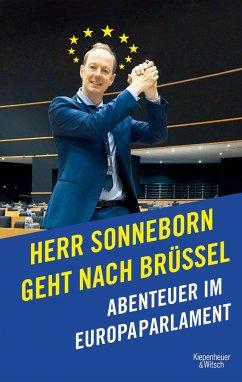 Herr Sonneborn geht nach Brüssel - Sonneborn, Martin