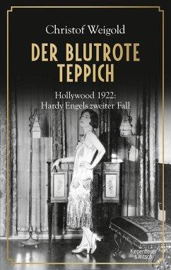 Der blutrote Teppich / Hardy Engel Bd.2 - Weigold, Christof