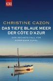 Das tiefe blaue Meer der Côte d'Azur / Kommissar Duval Bd.6