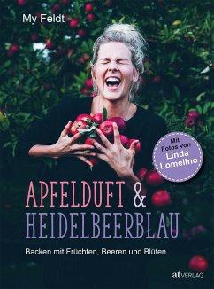 Apfelduft & Heidelbeerblau - Feldt, My