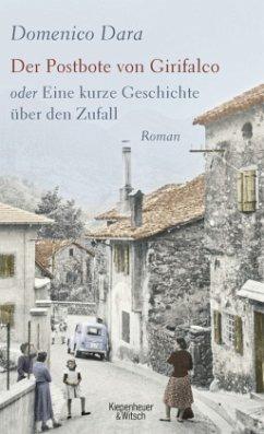 Der Postbote von Girifalco oder Eine kurze Geschichte über den Zufall - Dara, Domenico