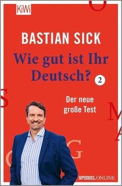 Wie gut ist Ihr Deutsch? 2 - Sick, Bastian
