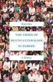 Crisis of Multiculturalism in Europe