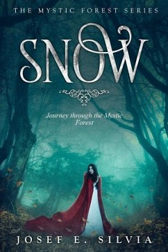 Snow: Journey Through the Mystic Forest