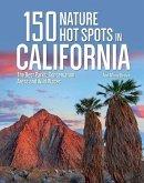 150 Nature Hot Spots in California
