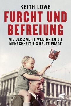 Furcht und Befreiung - Lowe, Keith