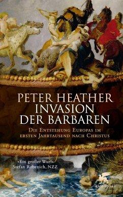 Invasion der Barbaren - Heather, Peter