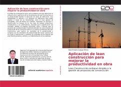 Aplicación de lean construcción para mejorar la productividad en obra - Quispe Mitma, Raúl Ernesto