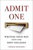 Admit One: Writing Your Way Into the Best Colleges