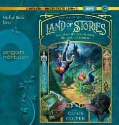 Die Suche nach dem Wunschzauber / Land of Stories Bd.1 (2 MP3-CDs) - Colfer, Chris