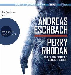 Perry Rhodan - Das größte Abenteuer, 4 MP3-CDs - Eschbach, Andreas