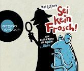 Sei kein Frosch!, 3 Audio-CDs