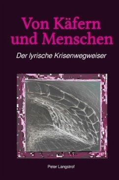Von Käfern und Menschen - Langstrof, Peter