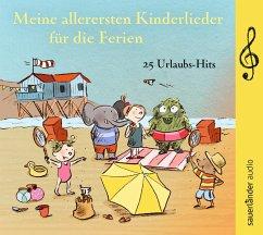 Meine allerersten Kinderlieder für die Ferien, 1 Audio-CD - ATZE Musiktheater; Bambam-Band; Kohlhepp, Bernd; Froboess, Conny; Vahle, Fredrik; Frommelt, Guido; Treyz, Jürgen; Neu