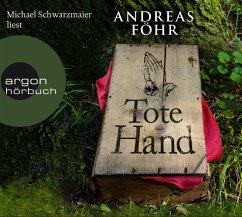 Tote Hand / Kreuthner und Wallner Bd.8 (6 Audio-CDs) - Föhr, Andreas