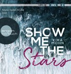 Show me the stars / Leuchtturm-Trilogie Bd.1 (6 Audio-CDs)