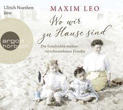 Wo wir zu Hause sind, 6 Audio-CDs - Leo, Maxim